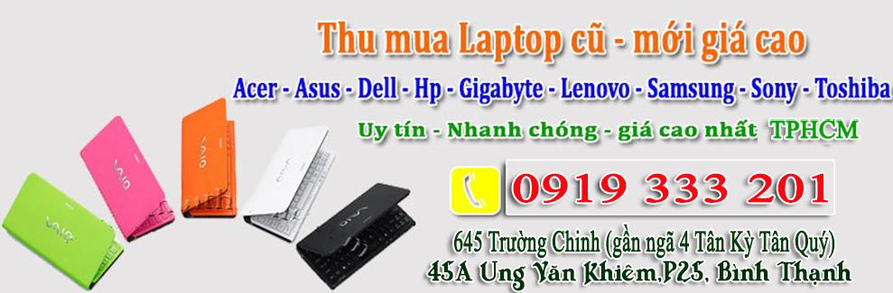 Thu mua laptop cũ tận nơi giá cao tphcm